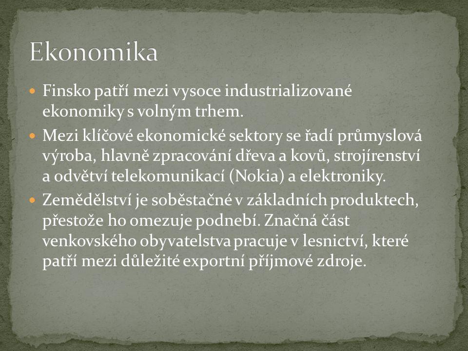 Finsko patří mezi vysoce industrializované ekonomiky s volným trhem.