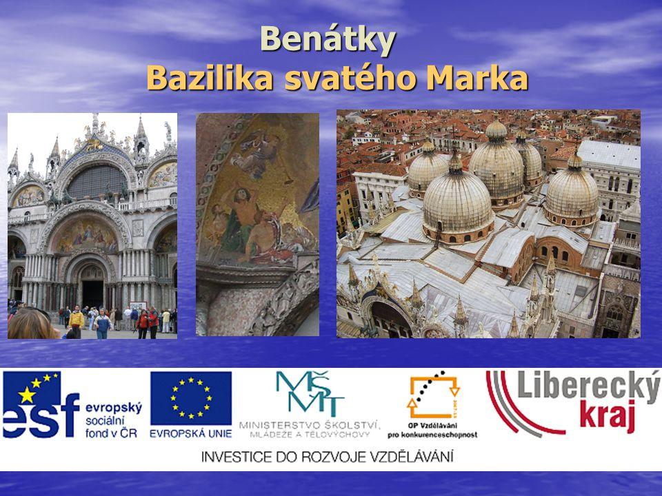 Benátky Bazilika svatého Marka Bazilika svatého Marka