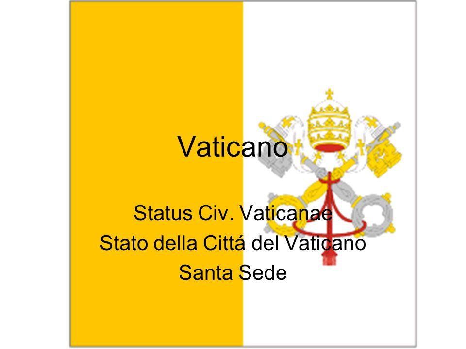 Vaticano Status Civ. Vaticanae Stato della Cittá del Vaticano Santa Sede