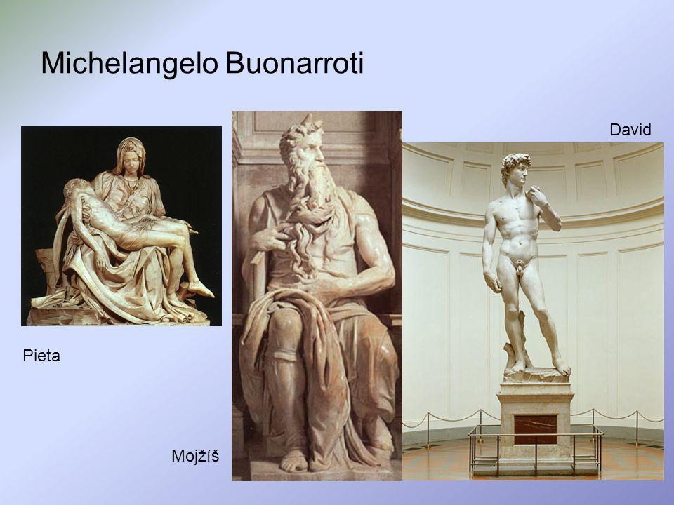 Michelangelo Buonarroti Pieta Mojžíš David