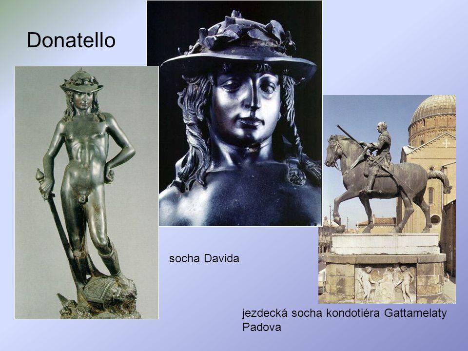 Donatello socha Davida jezdecká socha kondotiéra Gattamelaty Padova