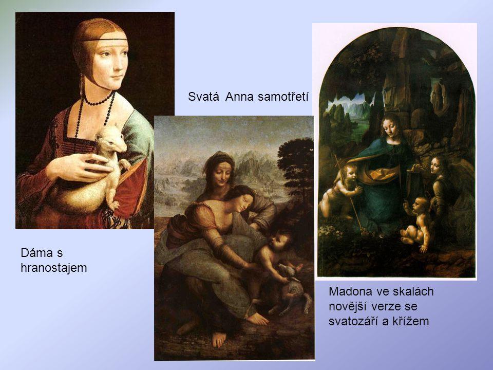 Svatá Anna samotřetí Dáma s hranostajem Madona ve skalách novější verze se svatozáří a křížem