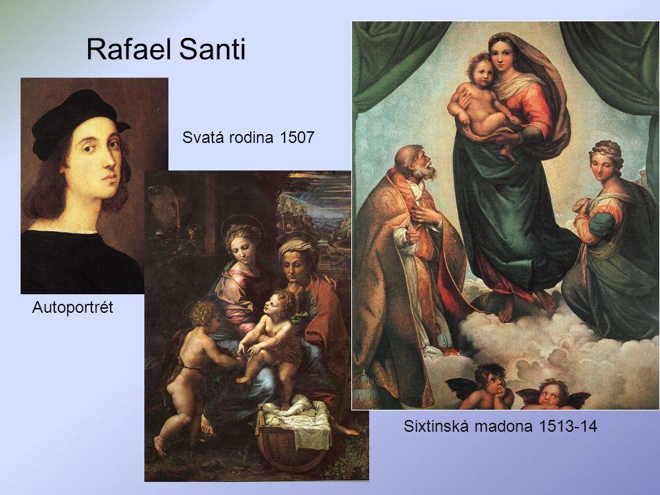 Rafael Santi Autoportrét Sixtinská madona 1513-14 Svatá rodina 1507