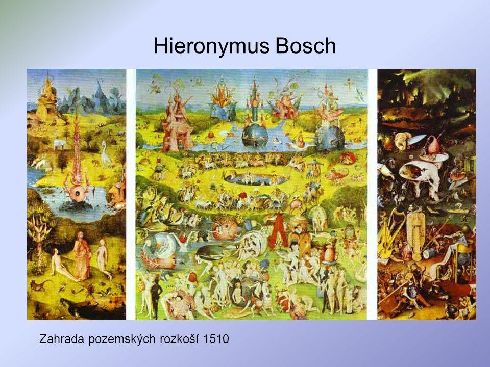 Hieronymus Bosch Zahrada pozemských rozkoší 1510