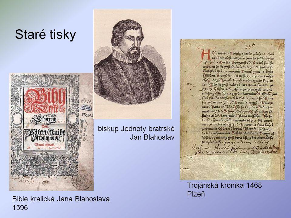 Staré tisky Bible kralická Jana Blahoslava 1596 biskup Jednoty bratrské Jan Blahoslav Trojánská kronika 1468 Plzeň