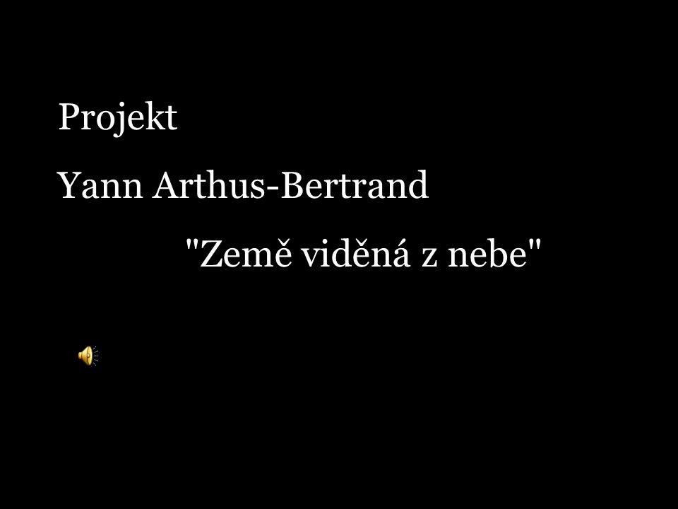 Projekt Yann Arthus-Bertrand