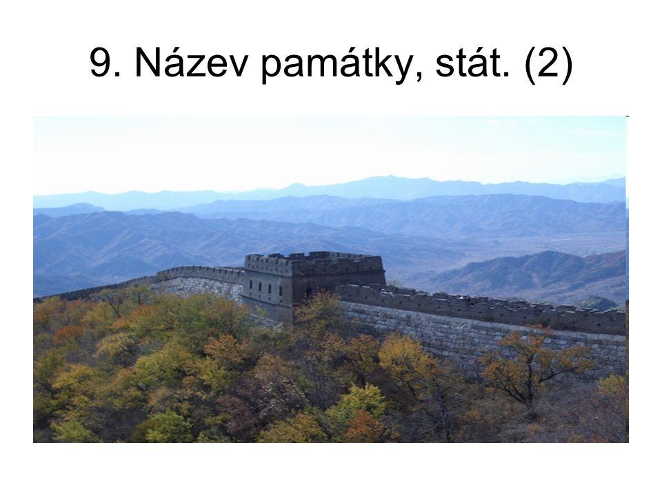 9. Název památky, stát. (2)