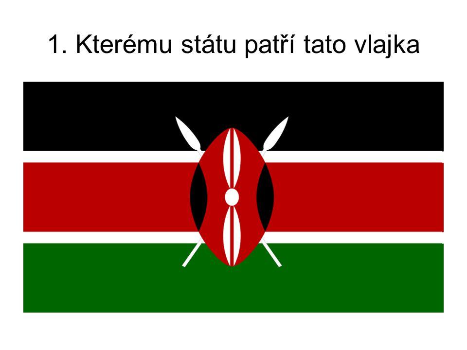 1. Kterému státu patří tato vlajka
