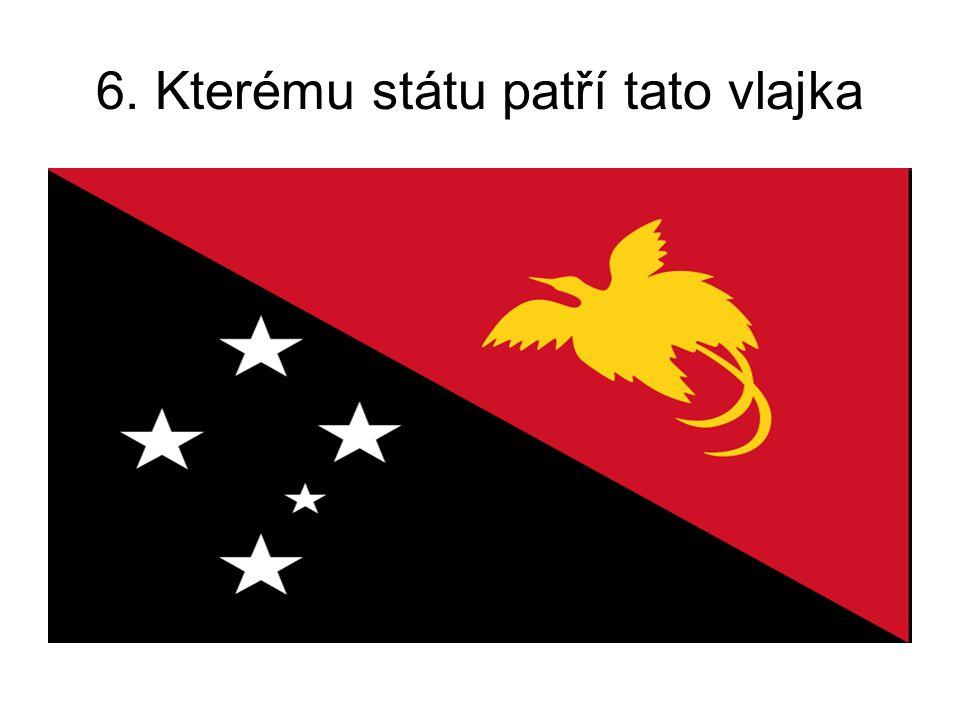 6. Kterému státu patří tato vlajka
