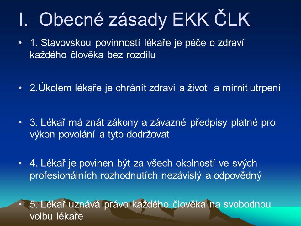 I.Obecné zásady EKK ČLK 1.