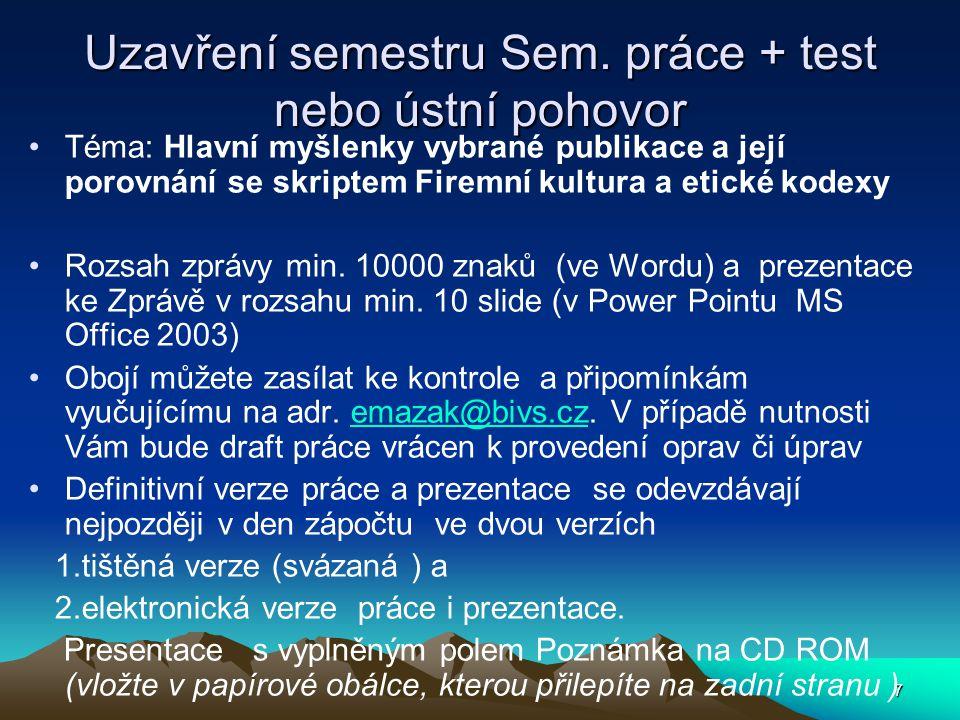 7 Uzavření semestru Sem.
