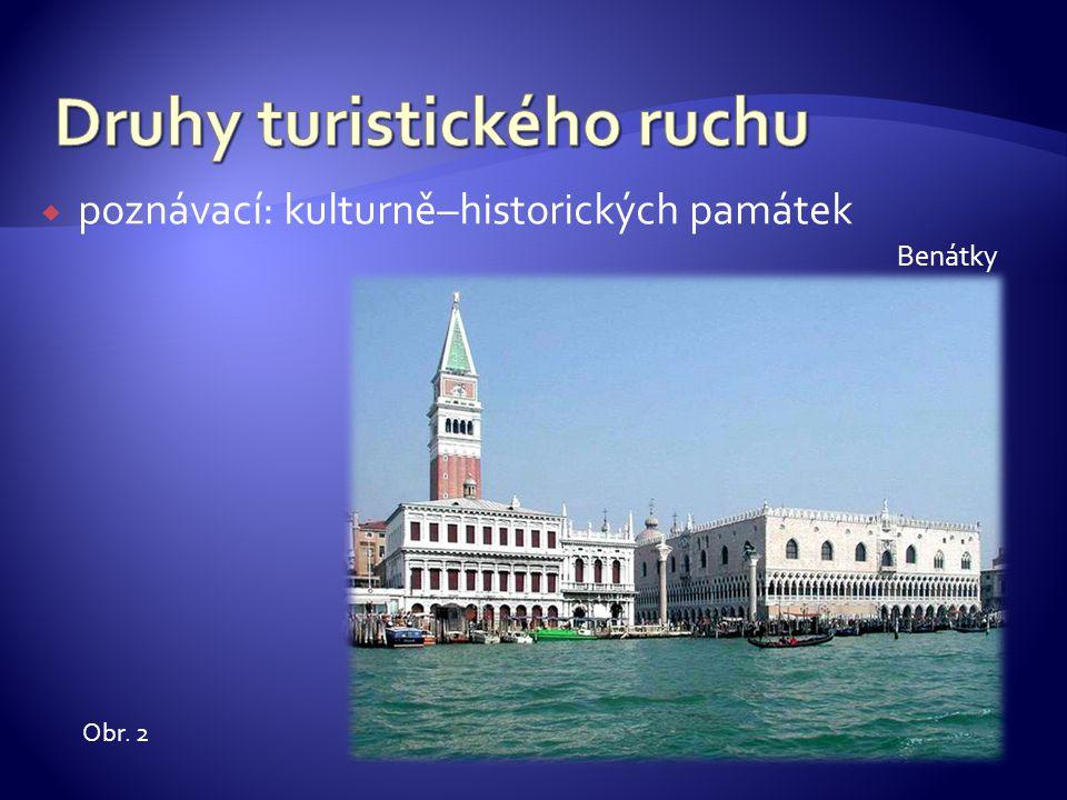  poznávací: kulturně–historických památek Benátky Obr. 2