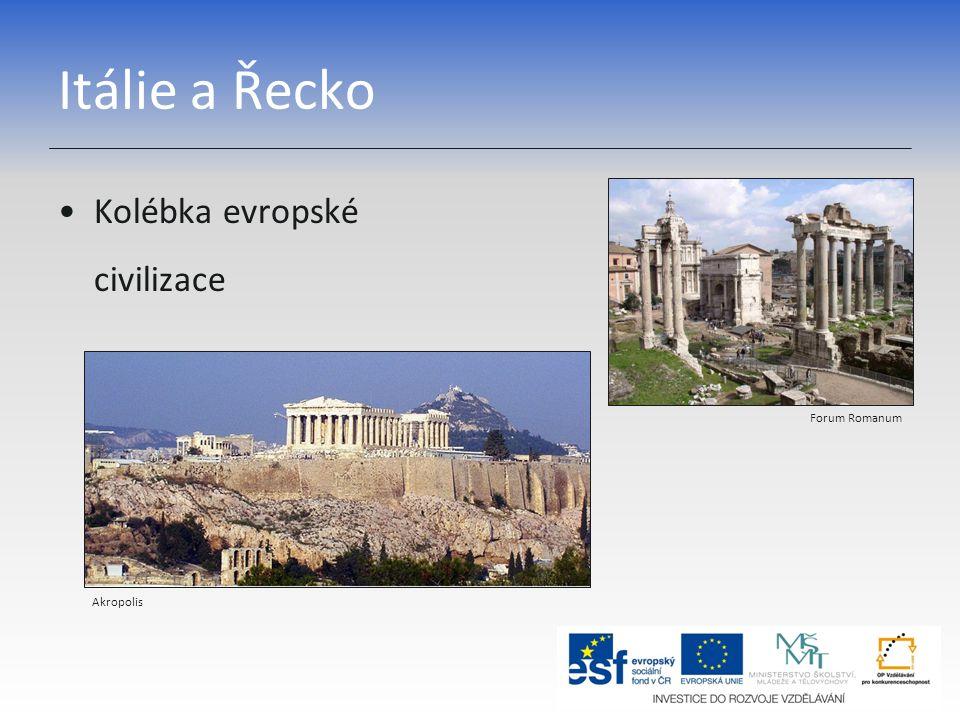 Itálie a Řecko Kolébka evropské civilizace Akropolis Forum Romanum