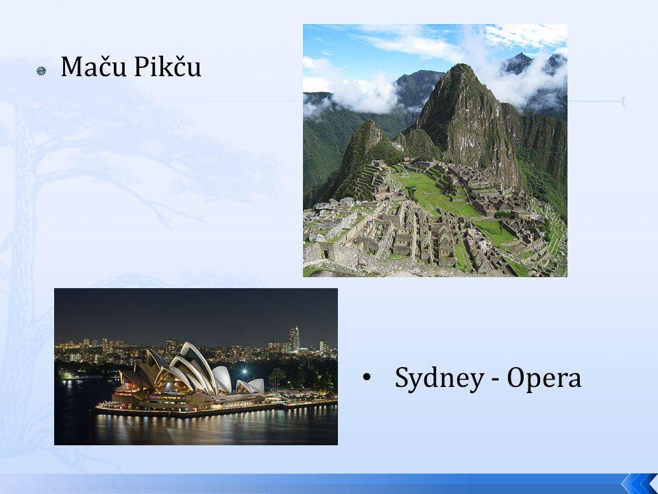  Maču Pikču Sydney - Opera
