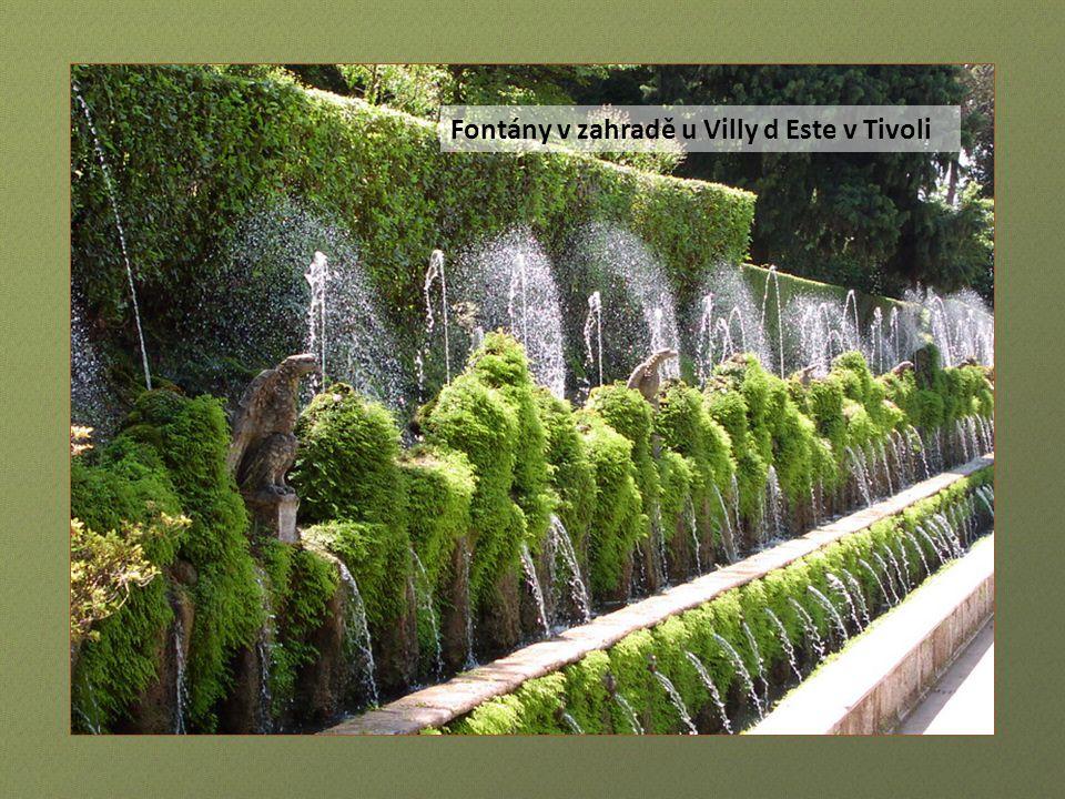 Zahrady u Villy d Este v Tivoli