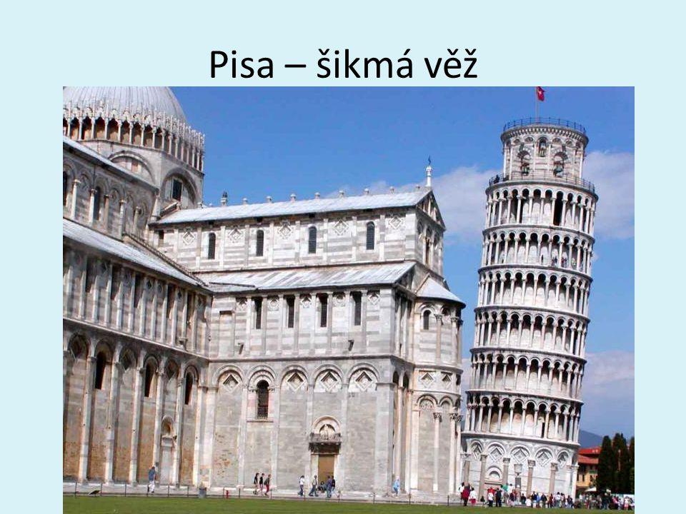 Pisa – šikmá věž