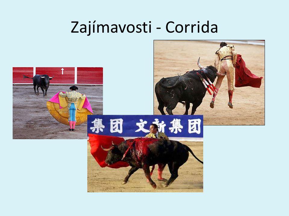 Zajímavosti - Corrida