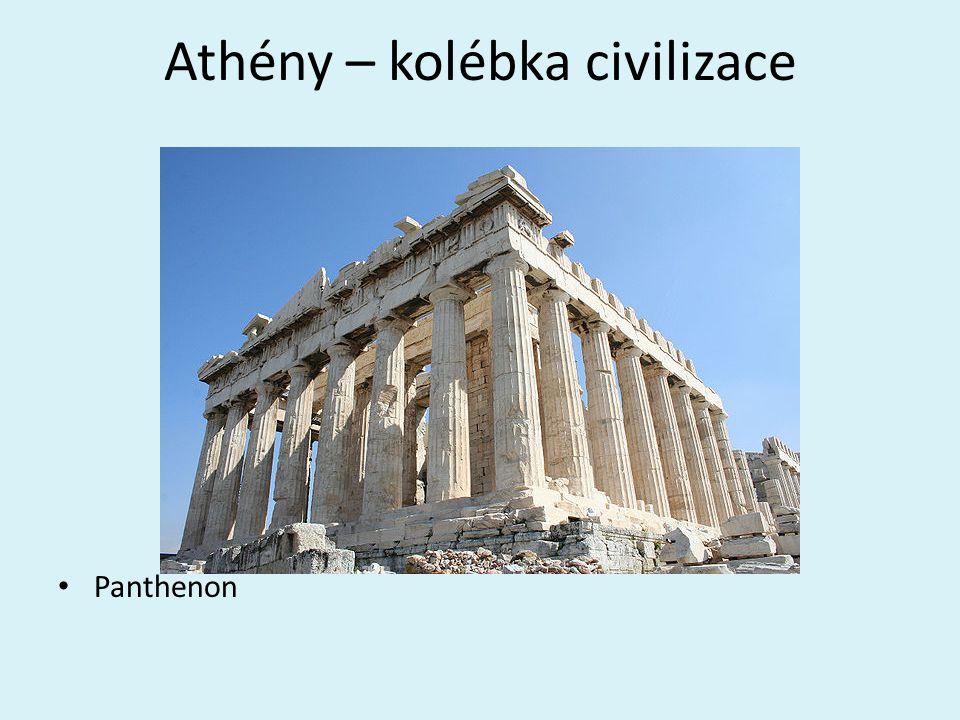 Athény – kolébka civilizace Panthenon