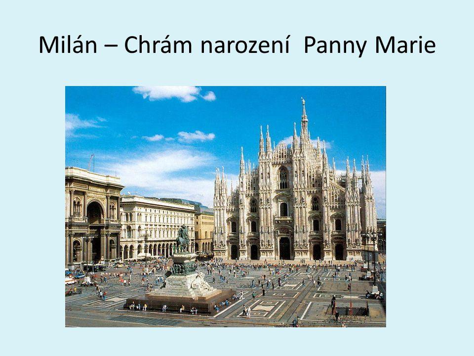 Milán – 2.největší město, průmyslové centrum