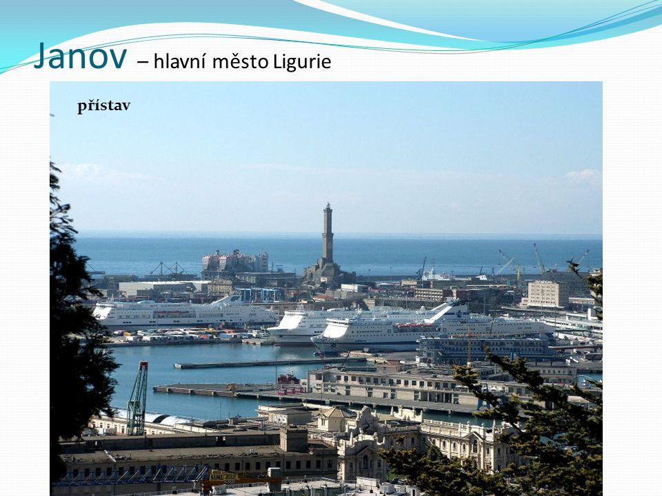 Janov – hlavní město Ligurie přístav