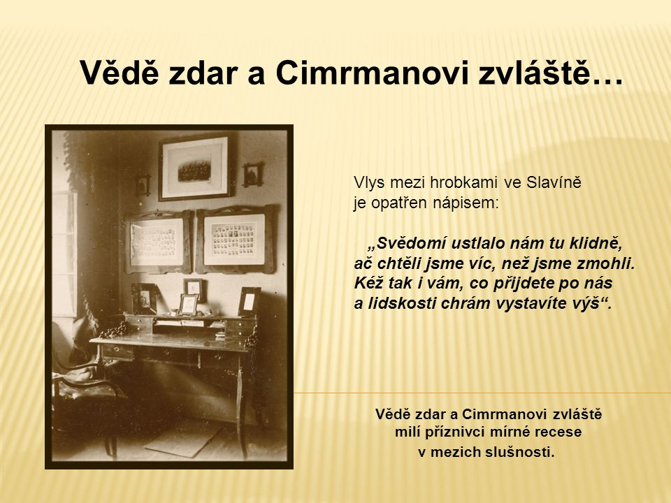 """Vlys mezi hrobkami ve Slavíně je opatřen nápisem: """"Svědomí ustlalo nám tu klidně, ač chtěli jsme víc, než jsme zmohli."""