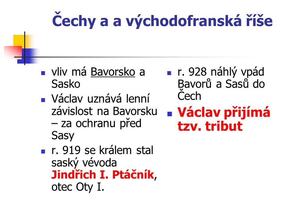 """Tribut – """"poplatek za mír 500 hřiven stříbra 120 volů partnerství s východofranskou říší"""