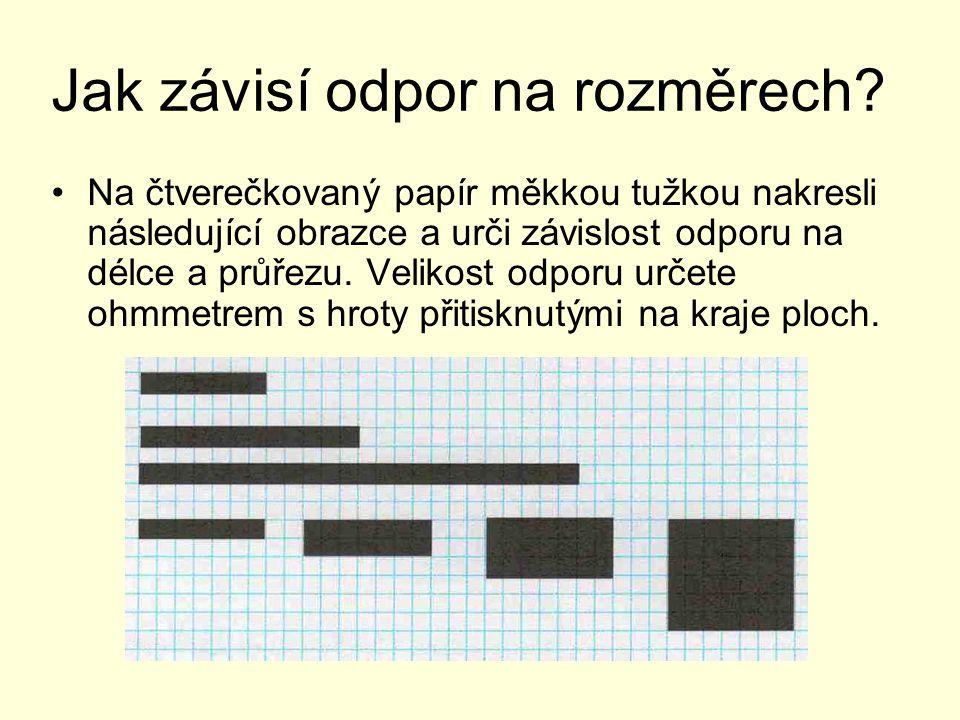 Jak závisí odpor na rozměrech? Na čtverečkovaný papír měkkou tužkou nakresli následující obrazce a urči závislost odporu na délce a průřezu. Velikost