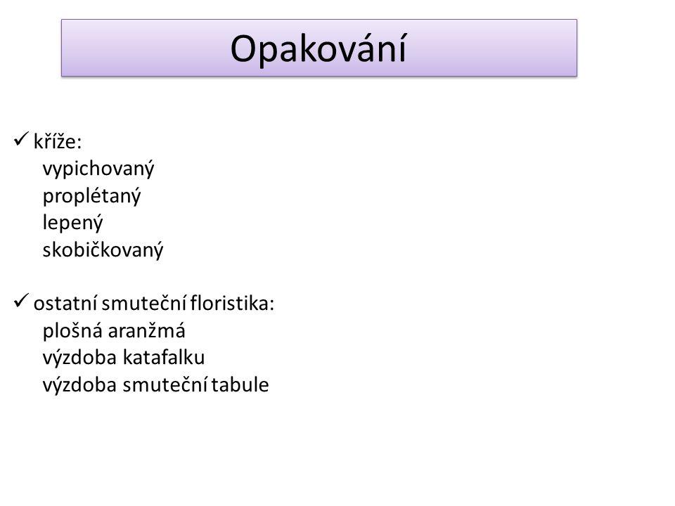 Použité zdroje o Učebnice Floristika 2 kolektiv autorů, Děčín – Libverda 2007 o Učebnice Vazačství a aranžování květin Ing.