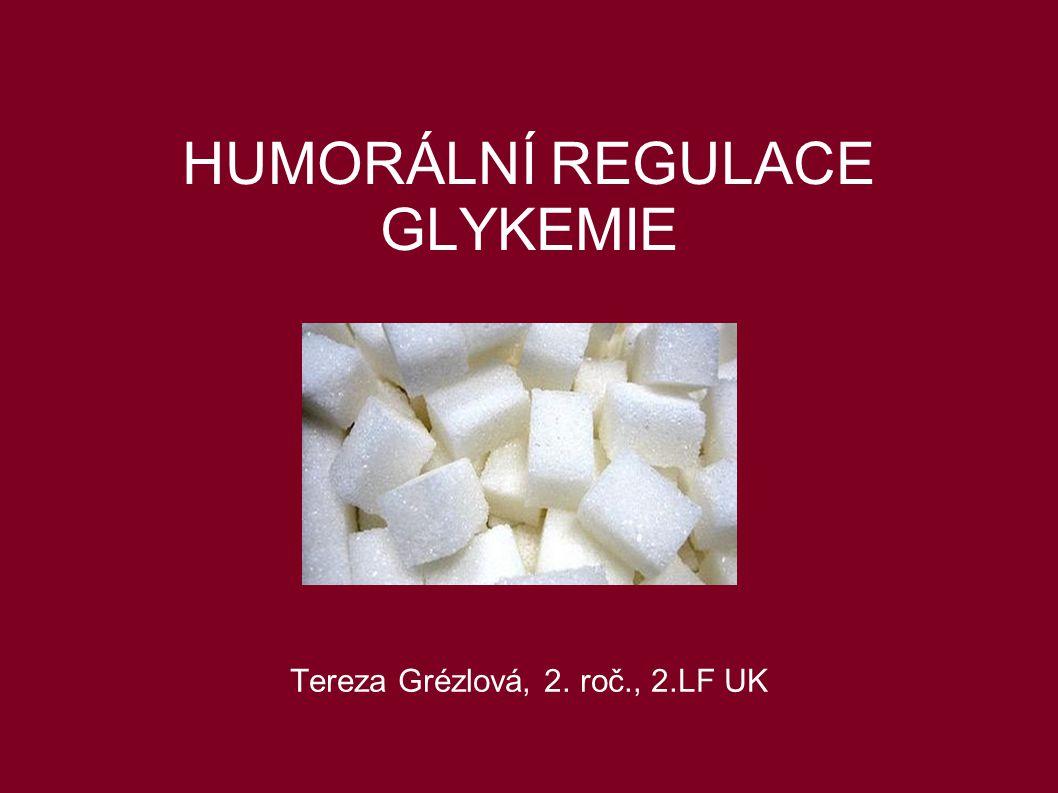 GLYKEMIE Hladina glukózy v krvi Glukózová homeostáza 3,9-5,6 mmol/l Ovlivnění metabolismu sacharidů, lipidů, proteinů Hormonální regulace