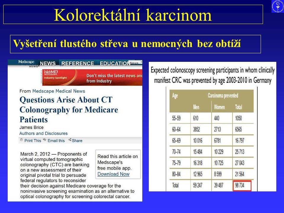 Kolorektální karcinom Vyšetření tlustého střeva u nemocných bez obtíží