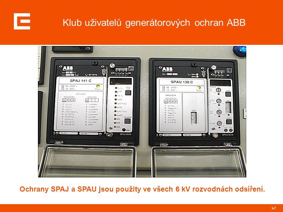 12 Klub uživatelů generátorových ochran ABB Ochrany SPAJ a SPAU jsou použity ve všech 6 kV rozvodnách odsíření.