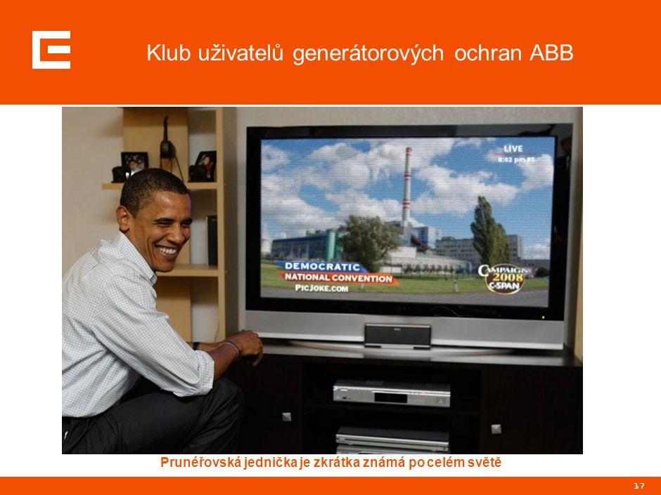 17 Klub uživatelů generátorových ochran ABB Prunéřovská jednička je zkrátka známá po celém světě