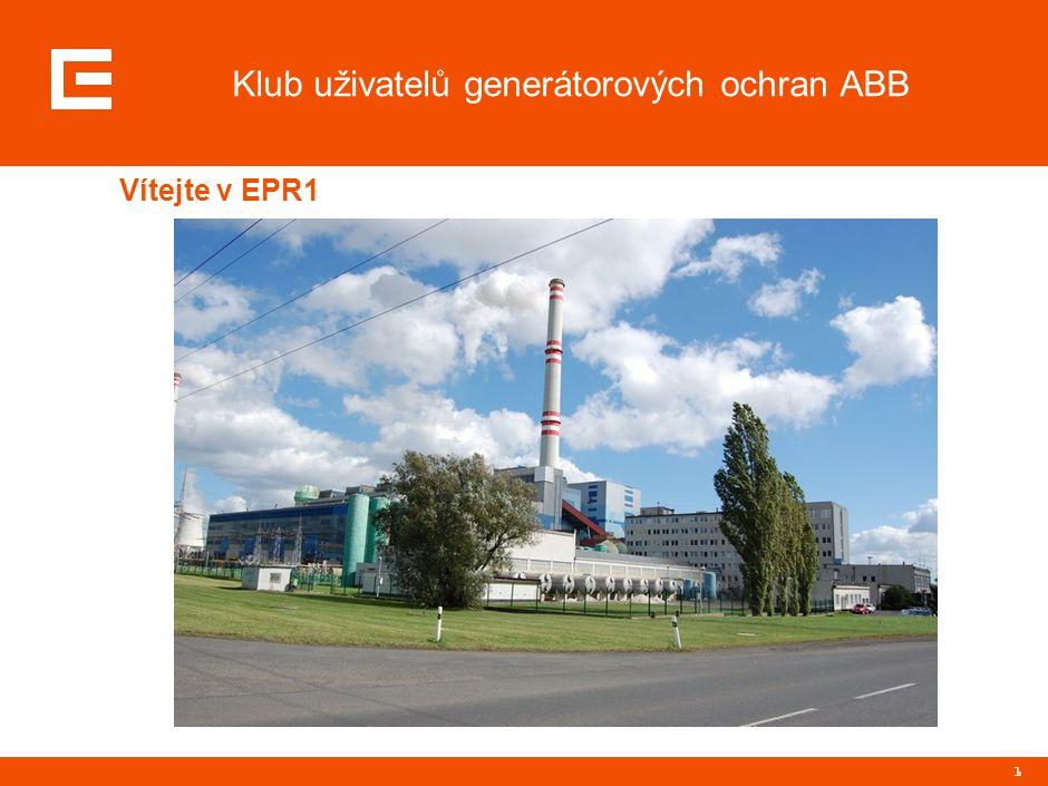 1 Klub uživatelů generátorových ochran ABB Vítejte v EPR1
