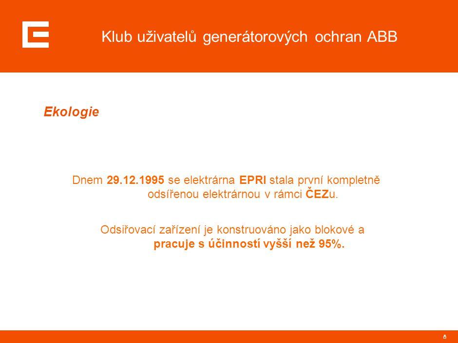 8 Klub uživatelů generátorových ochran ABB Ekologie Dnem 29.12.1995 se elektrárna EPRI stala první kompletně odsířenou elektrárnou v rámci ČEZu. Odsiř