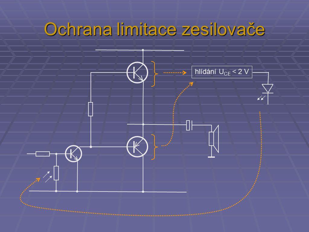 Ochrana limitace zesilovače hlídání U CE < 2 V