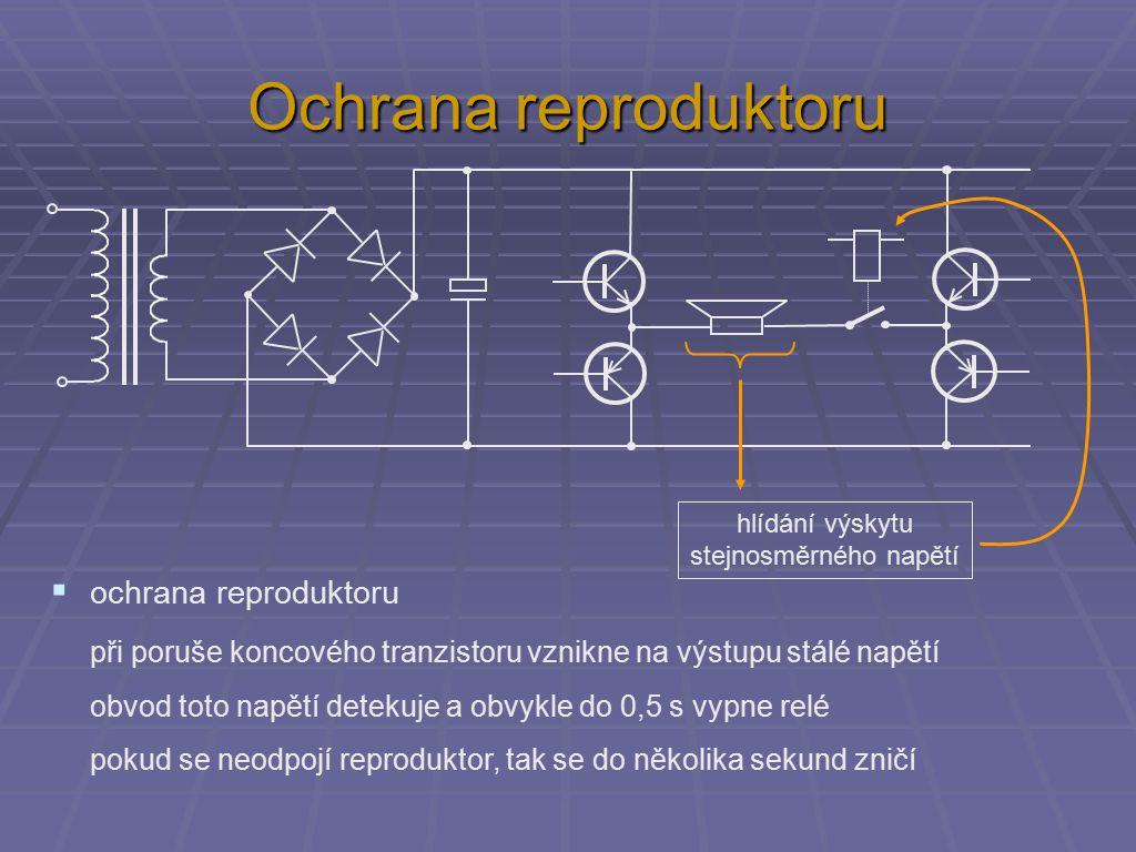  ochrana reproduktoru při poruše koncového tranzistoru vznikne na výstupu stálé napětí obvod toto napětí detekuje a obvykle do 0,5 s vypne relé pokud se neodpojí reproduktor, tak se do několika sekund zničí hlídání výskytu stejnosměrného napětí Ochrana reproduktoru