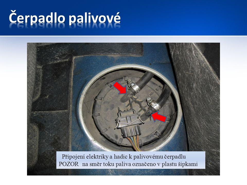 Připojení elektriky a hadic k palivovému čerpadlu POZOR na směr toku paliva označeno v plastu šipkami