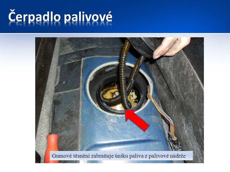 Gumové těsnění zabraňuje úniku paliva z palivové nádrže