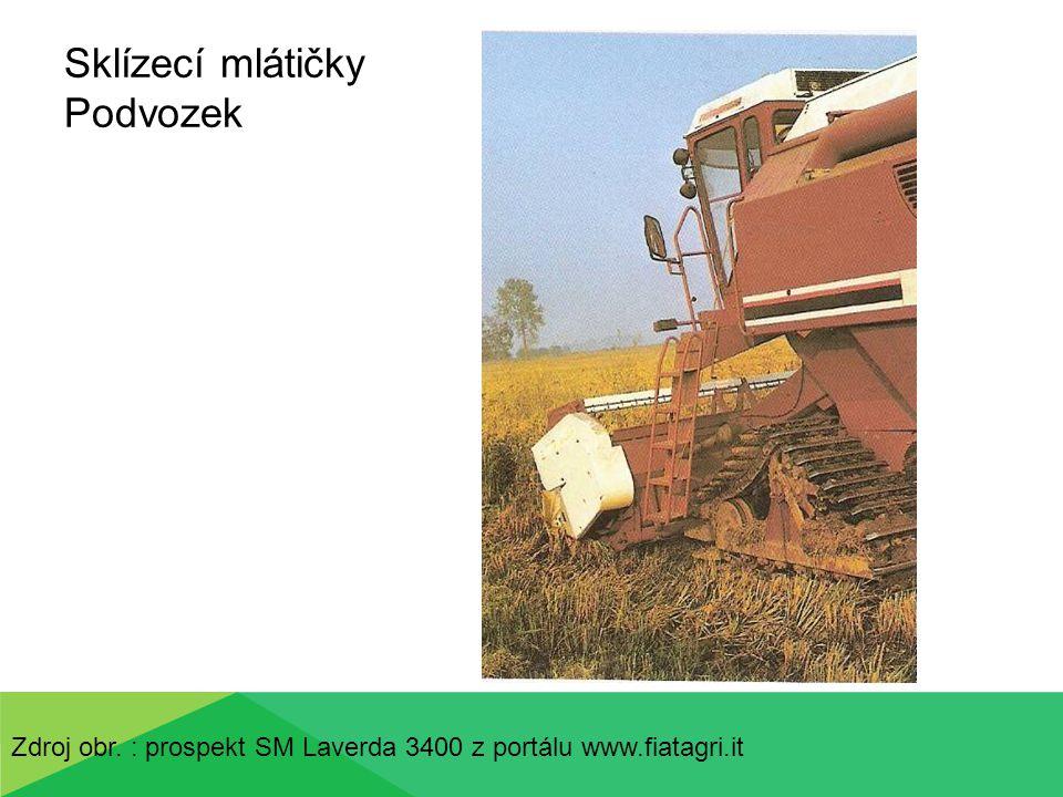 Sklízecí mlátičky Podvozek Zdroj obr. : prospekt SM Laverda 3400 z portálu www.fiatagri.it