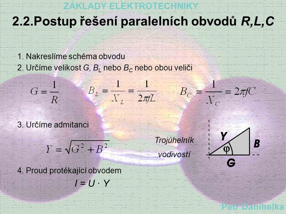 2.1.4. Sériový obvod R,L,C Z = R -sériová rezonance