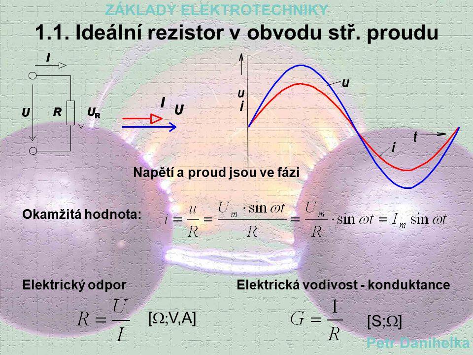 1. Jednoduché obvody R,L,C Jsou takové obvody, střídavého U či I, v nichž je zapojen Ideální rezistor R nebo Ideální cívka L nebo Ideální kondenzátor