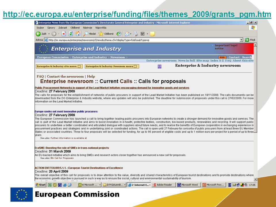 http://ec.europa.eu/enterprise/funding/files/themes_2009/grants_pgm.htm