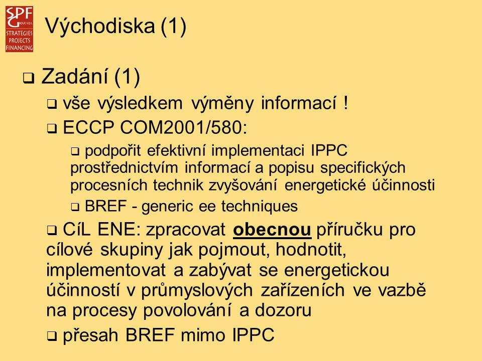  Zadání (1)  vše výsledkem výměny informací .