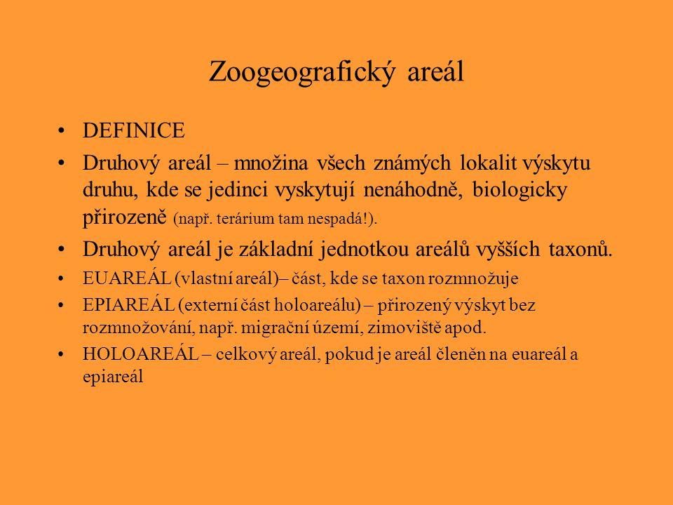 Zoogeografický areál DEFINICE Druhový areál – množina všech známých lokalit výskytu druhu, kde se jedinci vyskytují nenáhodně, biologicky přirozeně (n