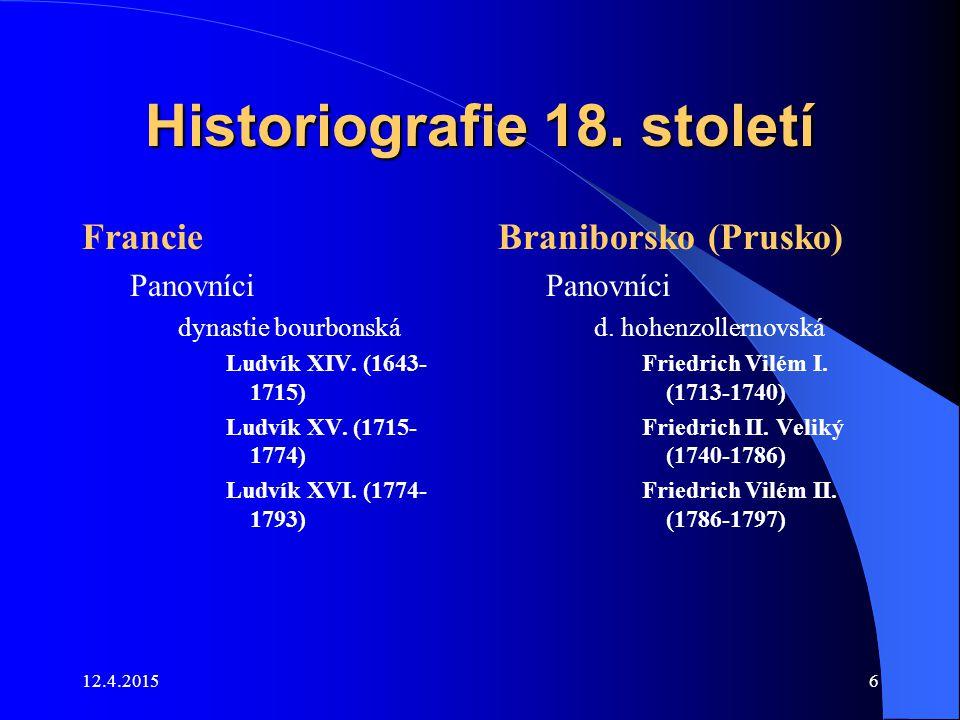 12.4.20157 Historiografie 18.