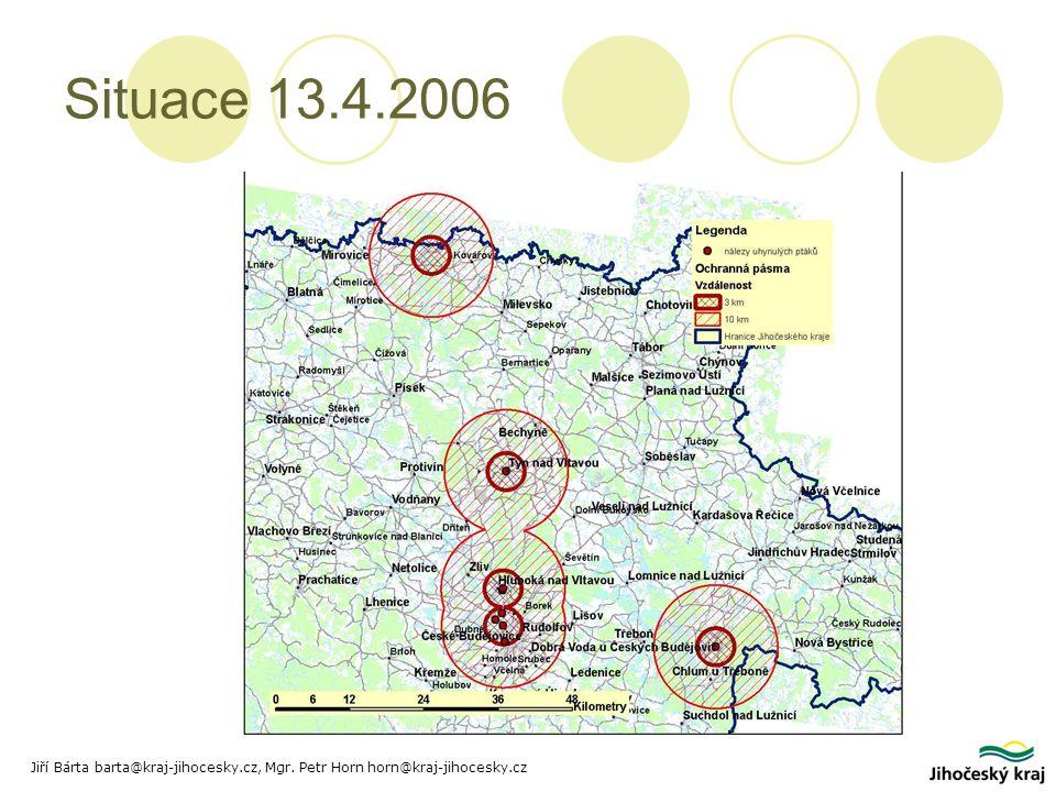 Situace 13.4.2006 Jiří Bárta barta@kraj-jihocesky.cz, Mgr. Petr Horn horn@kraj-jihocesky.cz