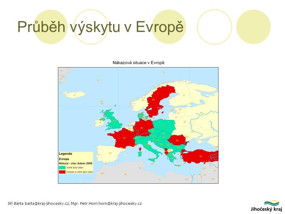 Průběh výskytu v Evropě Jiří Bárta barta@kraj-jihocesky.cz, Mgr. Petr Horn horn@kraj-jihocesky.cz
