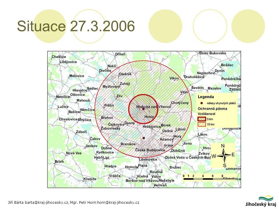 Situace 27.3.2006 Jiří Bárta barta@kraj-jihocesky.cz, Mgr. Petr Horn horn@kraj-jihocesky.cz