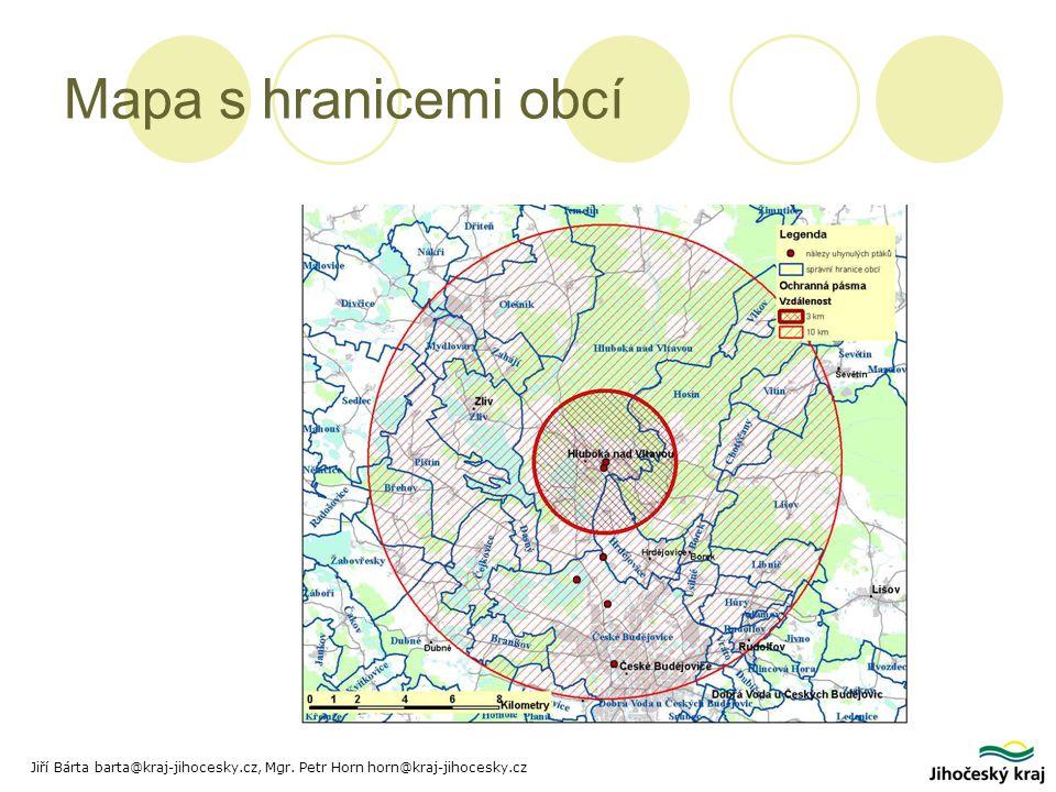 Mapa s hranicemi obcí Jiří Bárta barta@kraj-jihocesky.cz, Mgr. Petr Horn horn@kraj-jihocesky.cz