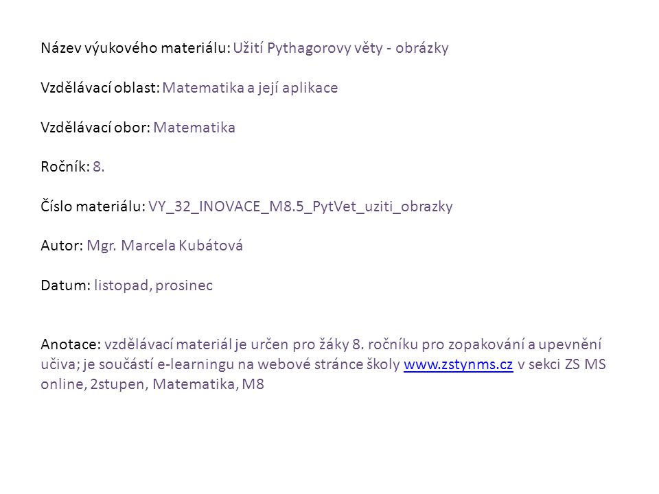 Obrázky rýsovány v ActivInspire, na který vlastní škola licenci.